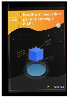 CELL'INSIGHT #12 – Comprendre et intégrer les APIs dans son entreprise